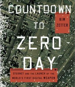 Kim Zetter: Countdown To Zero Day. Crown Publishers 2014